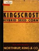 Kingscrost Hybrid Seed Corn