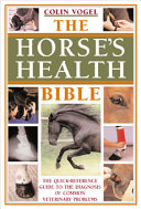 The Horse's Health Bible