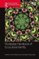 Routledge Handbook of Ecocultural Identity [Pdf/ePub] eBook