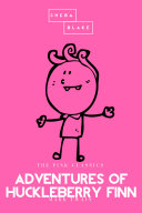 Adventures Of Huckleberry Finn The Pink Classics