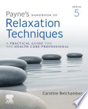 Payne's Handbook of Relaxation Techniques E-Book