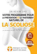 Pdf Votre programme pour la prévention et le traitement naturel de la scoliose (4e Édition) Telecharger