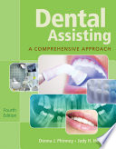 Dental Assisting A Comprehensive Approach Book Only