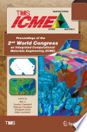 Proceedings of the 2nd World Congress on Integrated Computational Materials Engineering  ICME