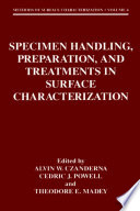 Specimen Handling  Preparation  and Treatments in Surface Characterization Book