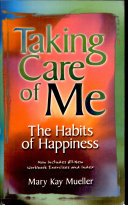 Taking Care of Me The Habits of Happiness