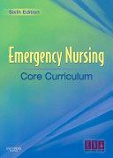 Emergency Nursing Core Curriculum E Book