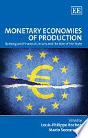 Monetary Economies of Production