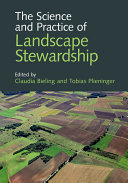 The Science and Practice of Landscape Stewardship