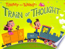 Timmy and Tammy s Train of Thought