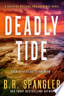 Deadly Tide  A gripping  heart stopping crime thriller packed with mystery and suspense Book PDF