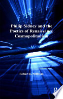 Philip Sidney And The Poetics Of Renaissance Cosmopolitanism