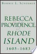 Rebecca of Providence  Rhode Island 1605 1683