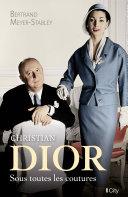 Pdf Christian Dior, sous toutes les coutures Telecharger