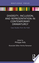 Diversity  Inclusion  and Representation in Contemporary Dramaturgy