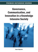 Governance  Communication  and Innovation in a Knowledge Intensive Society