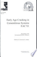 PRO 23: International RILEM Conference on Early Age Cracking in Cementitious Systems - EAC'01