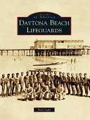 Daytona Beach Lifeguards