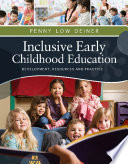 """Inclusive Early Childhood Education: Development, Resources, and Practice"" by Penny Deiner"