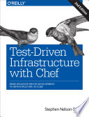 Test-Driven Infrastructure with Chef  : Bring Behavior-Driven Development to Infrastructure as Code