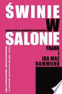 Pigs in the Parlor - Polish Edition (Swinie W Salonie)