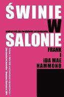 Pigs in the Parlor   Polish Edition  Swinie W Salonie