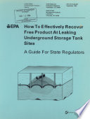 How to Effectively Recover Free Product at Leaking Underground Storage Tank Sites