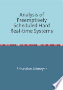 Analysis of Preemptively Scheduled Hard Real-time Systems