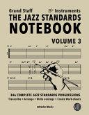 The Jazz Standards Notebook Vol 3 Bb Instruments Grand Staff Book PDF
