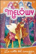La notte del coraggio. Melowy Pdf/ePub eBook