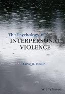 The Psychology of Interpersonal Violence Pdf/ePub eBook