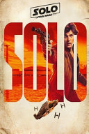 Solo A Star Wars Story Book