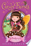 Candy Fairies 3-Books-in-1!