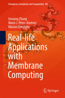 Real-life Applications with Membrane Computing