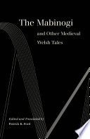 The Mabinogi and Other Medieval Welsh Tales Book