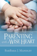 Parenting with a Wise Heart