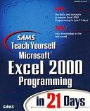 Sams Teach Yourself Microsoft Excel 2000 Programming in 21 Days