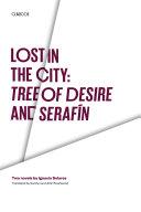 Lost in the City: Tree of Desire and Serafin [Pdf/ePub] eBook