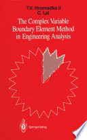 The Complex Variable Boundary Element Method In Engineering Analysis Book PDF