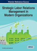 Strategic Labor Relations Management in Modern Organizations