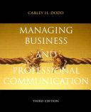 Managing Business & Professional Communication