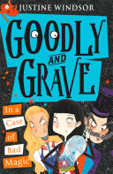 Goodly and Grave in a Case of Bad Magic (Goodly and Grave, Book 3) ebook