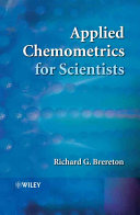 Applied Chemometrics for Scientists Book