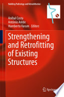 Strengthening and Retrofitting of Existing Structures