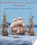 British Warships in the Age of Sail 1793 – 1817