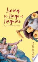 Living The Lingo of Linguine