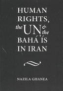 Human Rights  the UN and the Bah      s in Iran