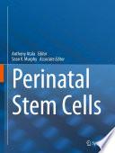 Perinatal Stem Cells