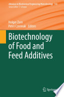 Biotechnology of Food and Feed Additives