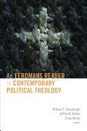 An Eerdmans Reader in Contemporary Political Theolog